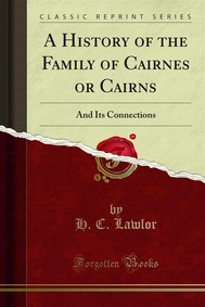 A History of the Family of Cairnes or Cairns - copertina