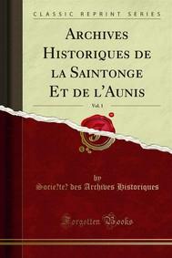 Archives Historiques de la Saintonge Et de l'Aunis - copertina