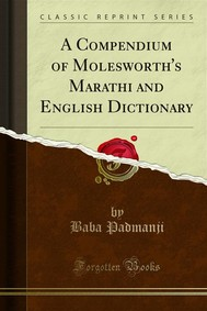 A Compendium of Molesworth's Marathi and English Dictionary - copertina