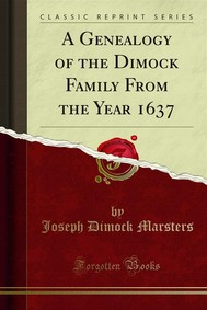 A Genealogy of the Dimock Family From the Year 1637 - copertina