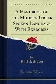 A Handbook of the Modern Greek Spoken Language With Exercises - copertina