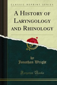 A History of Laryngology and Rhinology - copertina