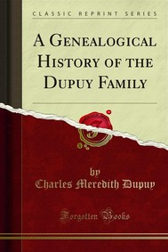 A Genealogical History of the Dupuy Family - copertina