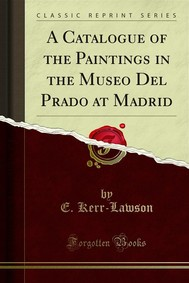 A Catalogue of the Paintings in the Museo Del Prado at Madrid - copertina