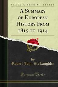 A Summary of European History From 1815 to 1914 - copertina