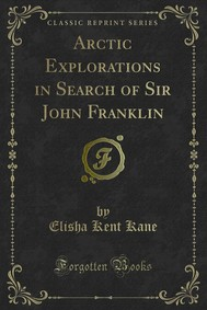 Arctic Explorations in Search of Sir John Franklin - copertina