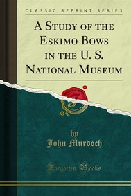 A Study of the Eskimo Bows in the U. S. National Museum - copertina