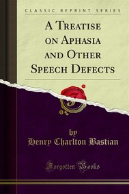 A Treatise on Aphasia and Other Speech Defects - copertina