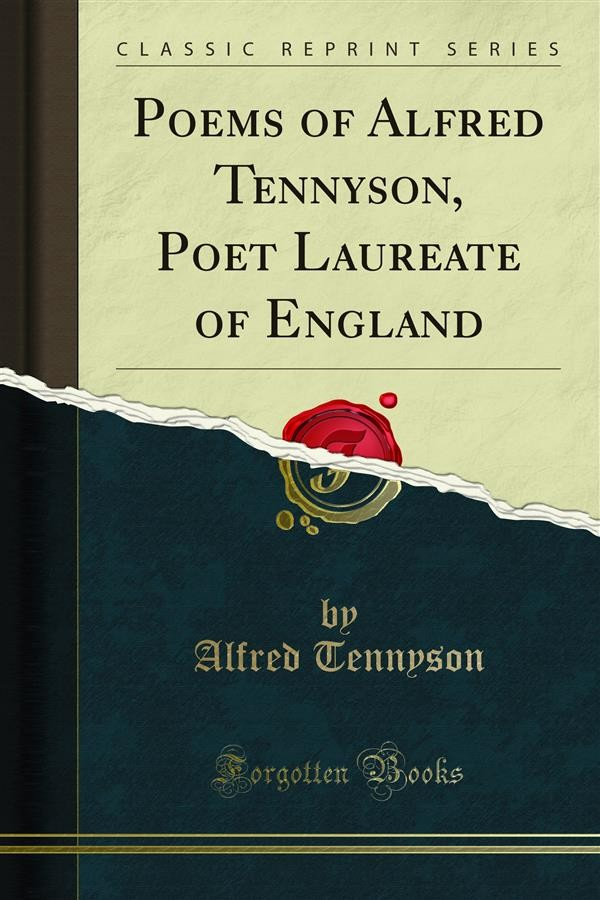 analysis of alfred tennysons three poems Tennyson's poems study guide contains a biography of alfred tennyson, literature essays, a complete e-text, quiz questions, major themes, characters, and.