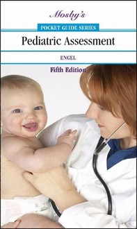 Mosby's Pocket Guide to Pediatric Assessment - E-Book - Librerie.coop