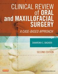 Clinical Review of Oral and Maxillofacial Surgery - E-Book - Librerie.coop
