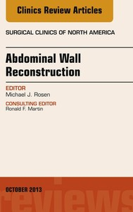 Abdominal Wall Reconstruction, An Issue of Surgical Clinics, - copertina