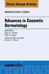 Advances in Cosmetic Dermatology, an Issue of Dermatologic Clinics, E-Book - copertina
