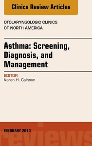 Asthma: Screening, Diagnosis, Management, An Issue of Otolaryngologic Clinics of North America, E-Book - copertina