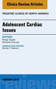 Adolescent Cardiac Issues, An Issue of Pediatric Clinics, - copertina
