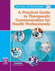 A Practical Guide to Therapeutic Communication for Health Professionals - E Book - copertina