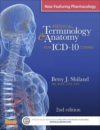 Medical Terminology & Anatomy for ICD-10 Coding - E-Book - Librerie.coop