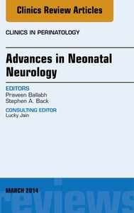 Advances in Neonatal Neurology, An Issue of Clinics in Perinatology, - copertina