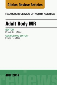 Adult Body MR, An Issue of Radiologic Clinics of North America, - copertina