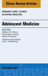 Adolescent Medicine, An Issue of Primary Care: Clinics in Office Practice, E-Book - copertina