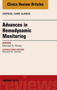 Advances in Hemodynamic Monitoring, An Issue of Critical Care Clinics, - copertina
