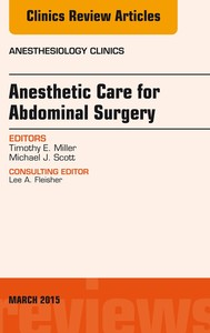 Anesthetic Care for Abdominal Surgery, An Issue of Anesthesiology Clinics, - copertina