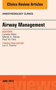 Airway Management, An Issue of Anesthesiology Clinics, E-Book - copertina