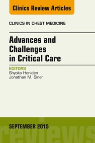 Advances and Challenges in Critical Care, An Issue of Clinics in Chest Medicine, E-Book - copertina