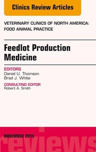 Feedlot Production Medicine, An Issue of Veterinary Clinics of North America: Food Animal Practice 31-3, E-Book - copertina