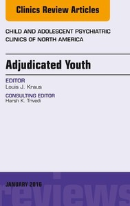 Adjudicated Youth, An Issue of Child and Adolescent Psychiatric Clinics, - copertina