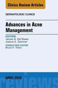 Advances in Acne Management, An Issue of Dermatologic Clinics, E-Book - copertina