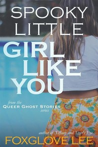 Spooky Little Girl Like You - Librerie.coop