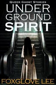 Underground Spirit - Librerie.coop