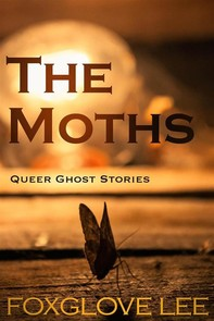 The Moths - Librerie.coop
