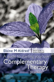 A Guide to Starting your own Complementary Therapy Practice - copertina
