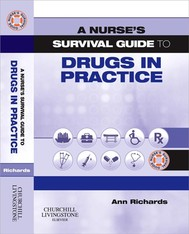 A Nurse's Survival Guide to Drugs in Practice - copertina