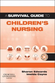 A Survival Guide to Children's Nursing E-book - copertina