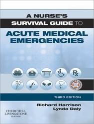 A Nurse's Survival Guide to Acute Medical Emergencies - copertina