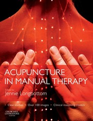 Acupuncture in Manual Therapy -E-Book - copertina