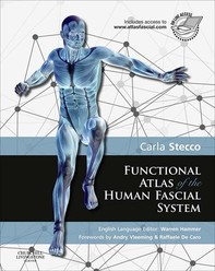 Functional Atlas of the Human Fascial System E-Book - Librerie.coop
