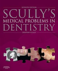 Scully's Medical Problems in Dentistry E-Book - Librerie.coop