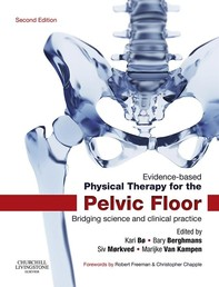 Evidence-Based Physical Therapy for the Pelvic Floor - E-Book - Librerie.coop