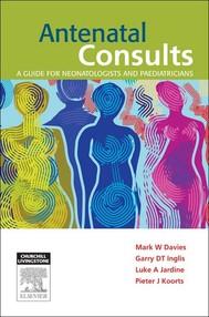 Antenatal Consults: A Guide for Neonatologists and Paediatricians - E-Book - copertina