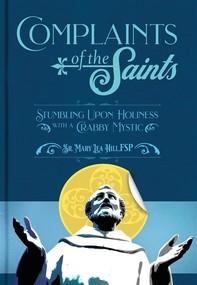Complaints of the Saints - Librerie.coop