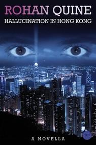 Hallucination in Hong Kong - copertina