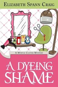A Dyeing Shame - copertina