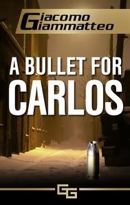 A bullet for carlos - copertina