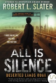 All Is Silence: Deserted Lands Book I - copertina