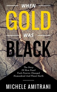 When Gold was Black - Librerie.coop