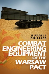 Combat Engineering Equipment of the Warsaw Pact - copertina